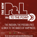 The New P&L TO THE POINT on Passion, Possibilities & the Basics of Happiness