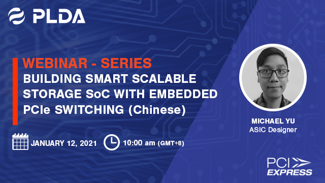 Building Smart Scalable Storage SoCs with Embedded PCIe Switching (Chinese)