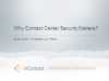 Why Contact Center Security Matters?