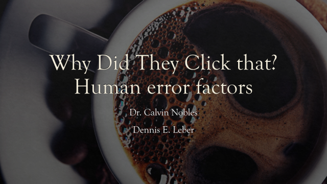 Why did they click that? Human errors factor