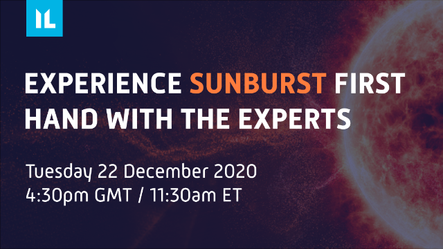Experience Sunburst first hand with the experts