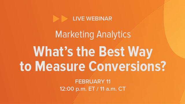 Marketing Analytics: What's the Best Way to Measure Conversions?