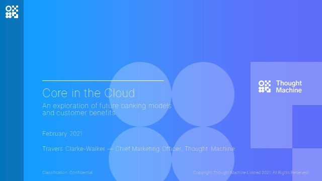 Core in the Cloud: An exploration of future banking and customer benefits