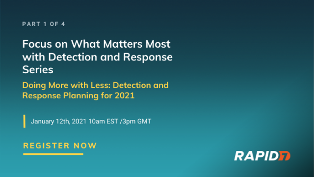 Series: Doing More with Less: Detection and Response Planning for 2021