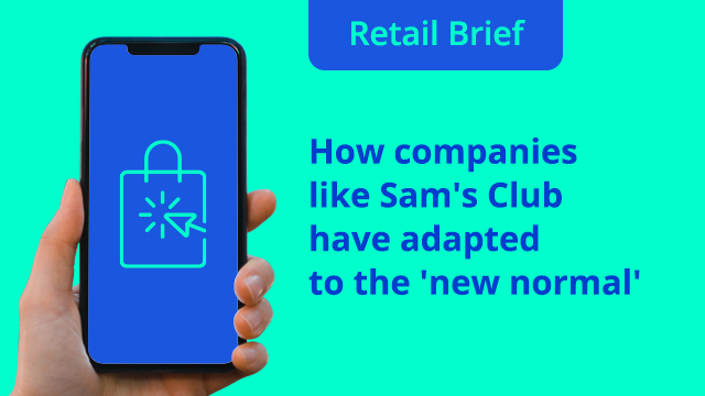 Retail Brief Ep. 3: How Companies like Sam's Club have adapted