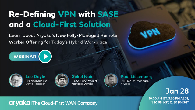Re-Defining VPN with SASE and a Cloud-First Solution