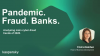 Pandemic. Fraud. Banks. Analyzing the main cyber-fraud activity of 2020