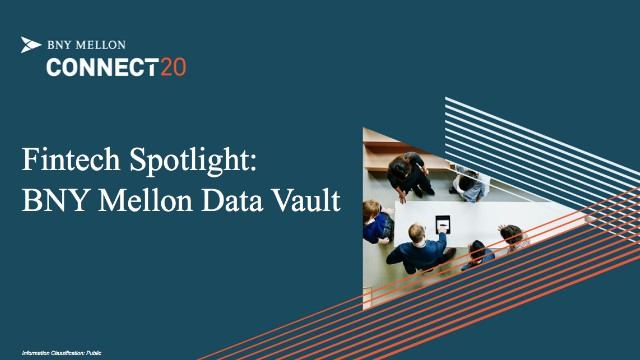 Fintech Spotlight: BNY Mellon Data Vault