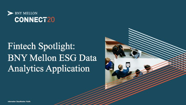 Fintech Spotlight: BNY Mellon ESG Data Analytics Application