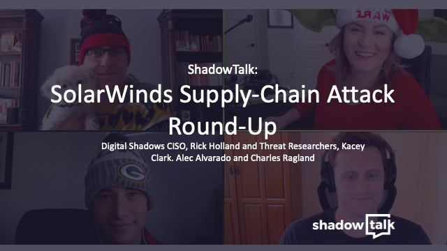 Podcast: SolarWinds Supply-Chain Attack Round-Up