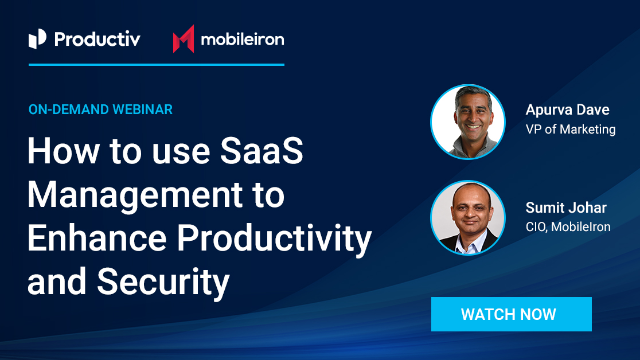 How to use SaaS Management to Enhance Productivity and Security