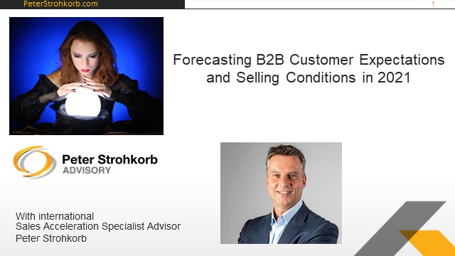 Forecasting b2b customer expectations and selling conditions in 2021