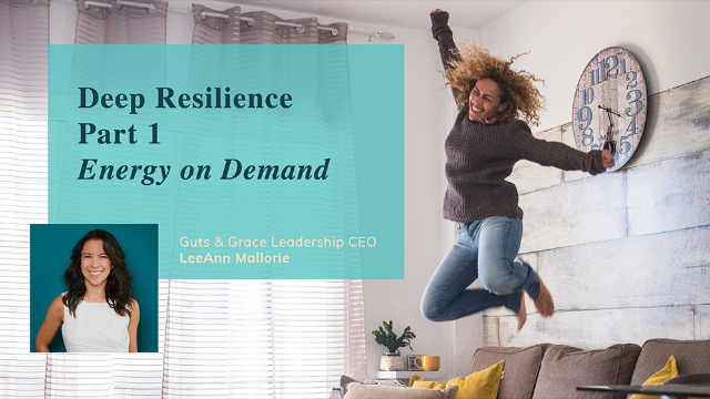 Deep Resilience Part 1: Tools for Women in Business