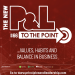 The New P&L TO THE POINT: on Values, Habits and Balance in Business