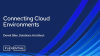 Connecting Cloud Environments