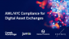 Automating and enhancing AML/KYC compliance for Digital Assets