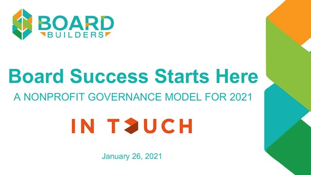 Board Success Starts Here: A Non-profit Governance Model for 2021