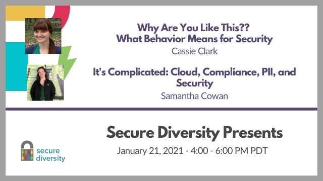 Secure Diversity Presents January 2021