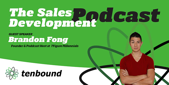 Brandon Fong - Grit and Determination in Sales Development Success