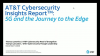 AT&T Cybersecurity Insights Report™: 5G and the Journey to the Edge