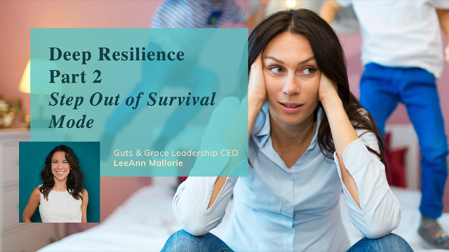 Deep Resilience Part 2: Tools for Women in Business