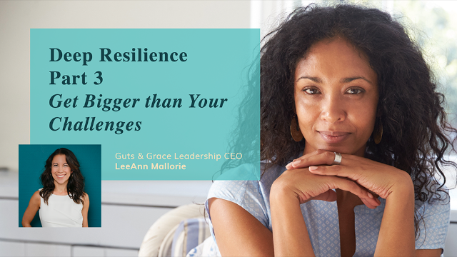 Deep Resilience Part 3: Tools for Women in Business