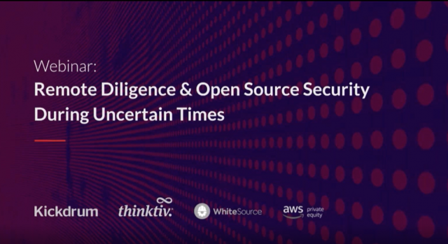 Remote Diligence & Open Source Security During Uncertain Times