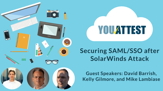 Securing SAML/SSO in a post-SolarWinds Attack World - Webinar Recording