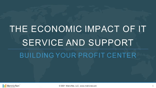 The Economic Impact of IT Service and Support – Building Your Profit Center