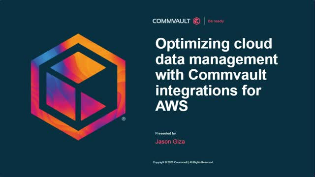 Optimizing cloud data management with Commvault integrations for AWS