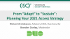 """From """"Adapt"""" to """"Sustain"""": Planning Your 2021 Access Strategy"""