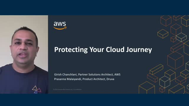 Druva and AWS: Protecting your cloud journey