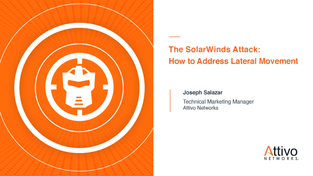 The SolarWinds Attack: How to Address Lateral Movement