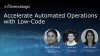 Accelerate Automated Operations with Low-Code