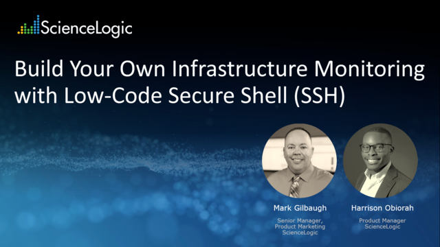 Build Your Own Infrastructure Monitoring with Low-Code Secure Shell