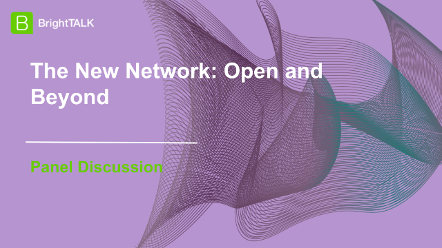 The New Network: Open and Beyond