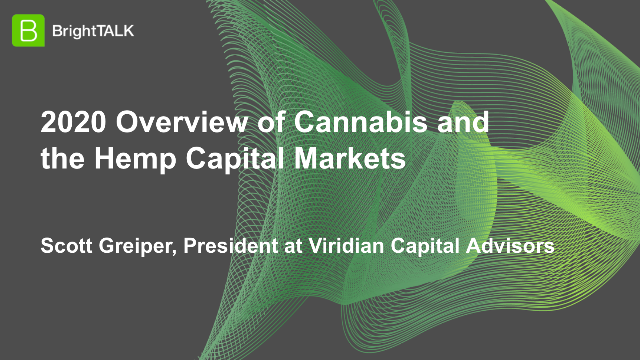 2020 Overview of Cannabis and the Hemp Capital Markets