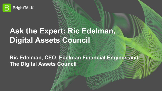 Ask the Expert: Ric Edelman, RIA Digital Assets Council