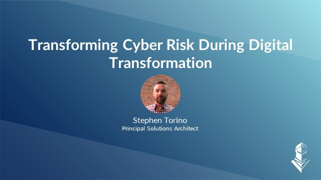 Transforming Cyber Risk During Digital Transformation - EMEA
