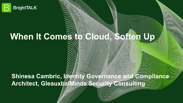 When It Comes to Cloud, Soften Up
