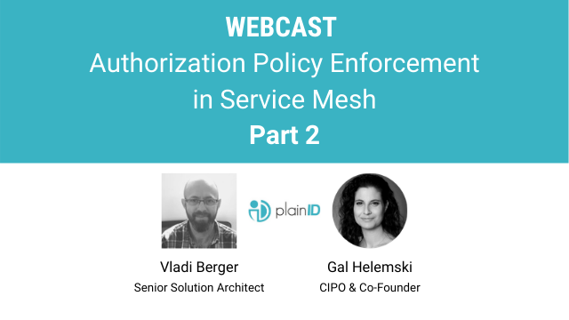 Authorization Policy Enforcement in Service Mesh – Part 2