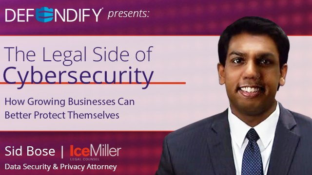 The Legal Side of Cybersecurity: Steps to Legally Protect your Business