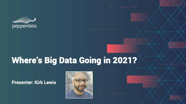 Where is Big Data Going in 2021?