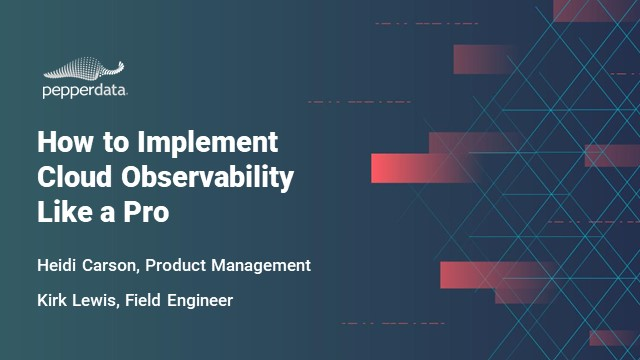 How to Implement Cloud Observability Like a Pro