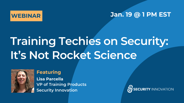 Training Techies on Security: It's Not Rocket Science