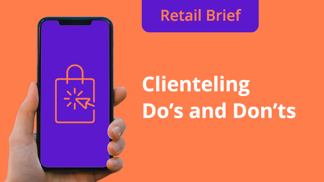 (EU Edition) Retail Brief Ep. 4: Clienteling Do's and Dont's