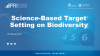 Science-Based Target Setting on Biodiversity