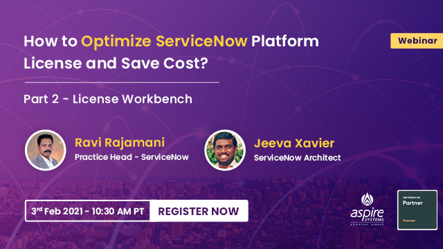 How to Optimize ServiceNow Platform License and Save Cost?