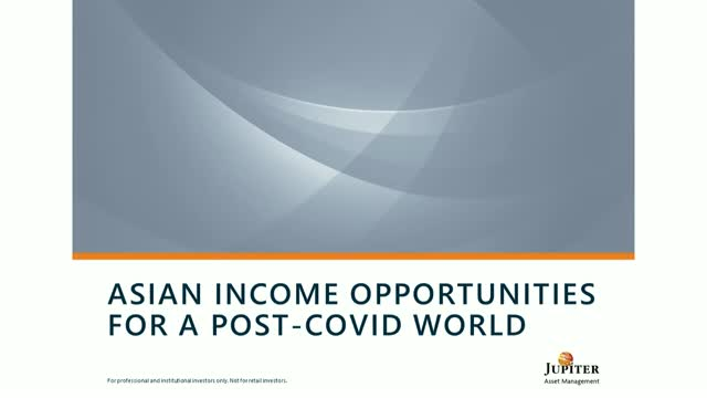 Asian income opportunities for a post-Covid world