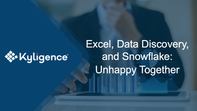 Excel, Data Discovery, and Snowflake: Unhappy Together
